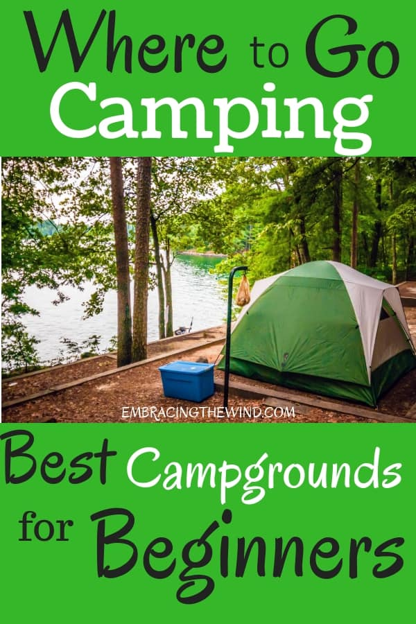 Looking for the best campgrounds for beginners? Find out where to go camping.