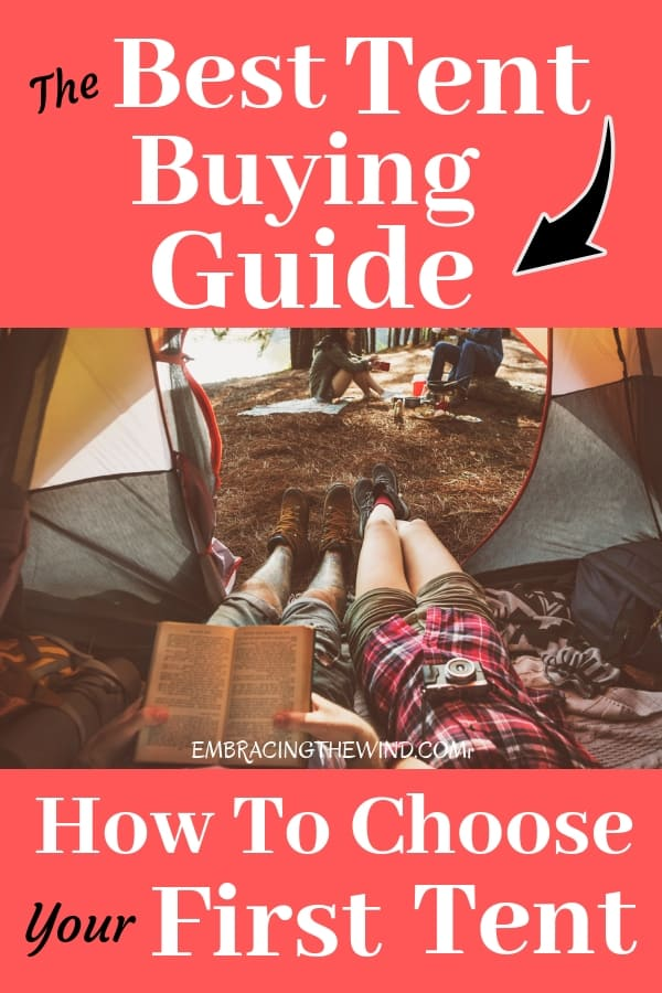 Check out my ultimate tent buying guide for beginner campers. Advice, tent brand info, and tent buying tips to save you money and help you choose your first tent.