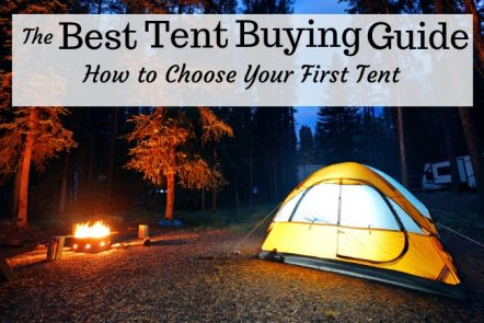The Best Tent Buying Guide how to choose your first tent