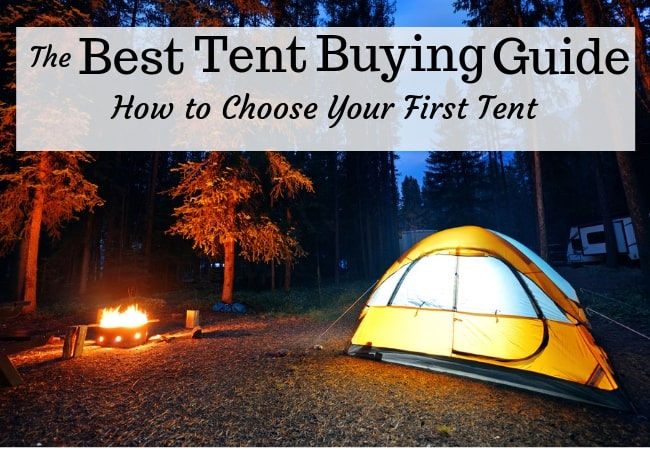 The Best Tent Buying guide to choosing your first tent
