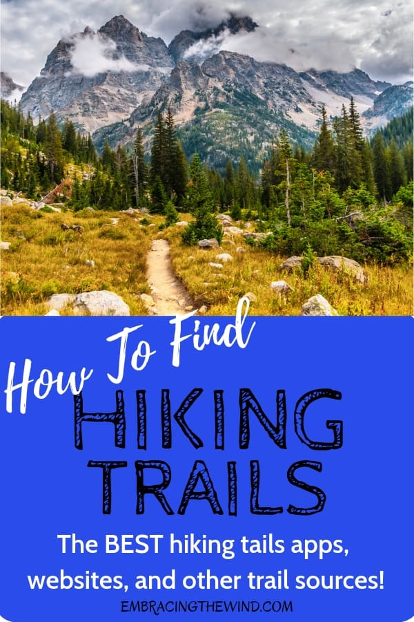 Want to go hike but don't have a clue where to go? Don't miss this post on how to find hiking trails with the best hiking apps, websites, and other sources.