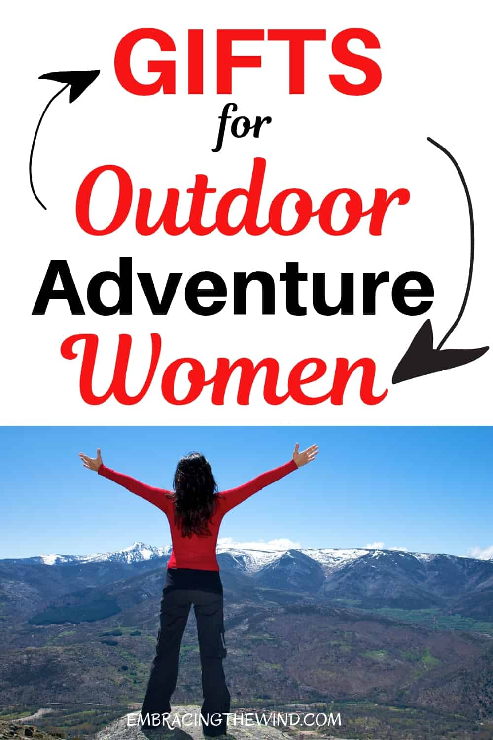 Woman on mountain top with gifts for outdoor adventure women title