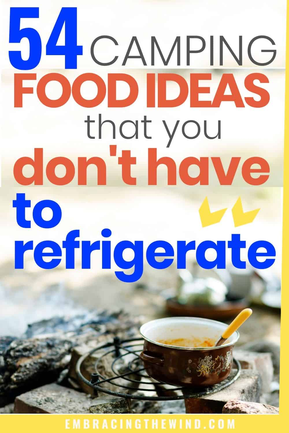 Camping food ideas no refrigeration