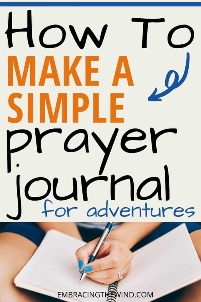 Writing in a DIY prayer journal on adventure